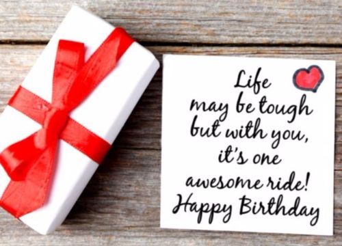 Life May Be Tough But With You It's One Awesome Ride Happy Birthday