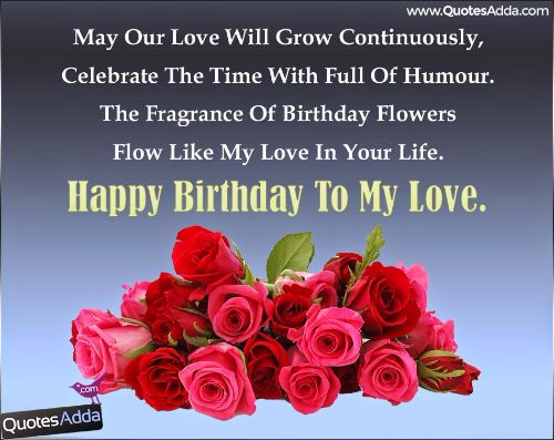 May Our Love Will Grow Continuously Clebrate The Time Happy Birthday To My Love