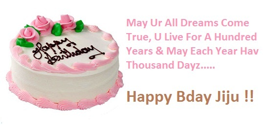 May Ur All Dreams Come True U Live For A Hundresd Years And may Each Year Happy Bday Jiju