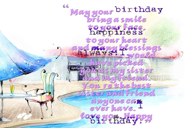 May Your Birthday Bring A Smile To Your Face Happiness To Your Heart Love You Happy Birthday