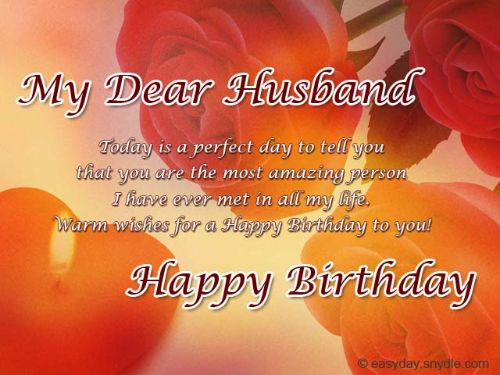 My Dear Husband Today Is A perfect Day To Tell You Happy Birthday