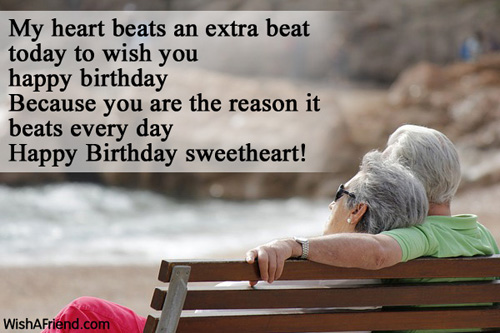 My Heart Beat An Extra Beat Today To Wish You Happy Birthday Sweetheart