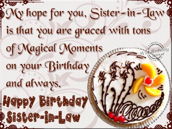 My Hope For You Sister In Law On Your Birthday And Always Happy Birthday Sister In Law