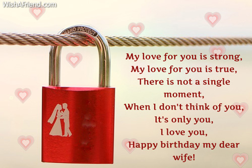 My Love For You Is Storng Happy Birthday My Dear Wife