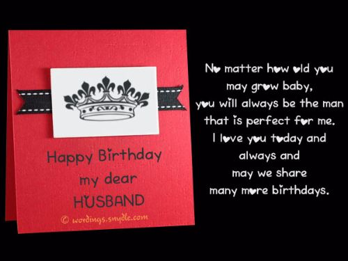 No Matter How Old You May Graw Baby You Will Always Happy Birthday My Dear Husband