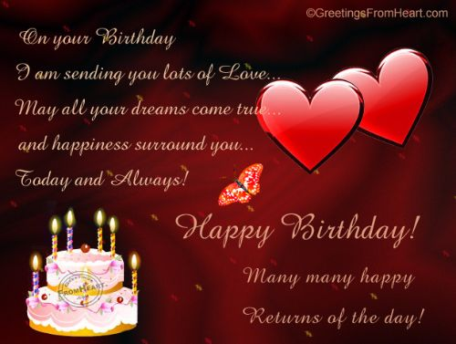 On Your Birthday I Am Sending You Lots Of Love Happy Birthday Many Many Happy Returns Of The Day