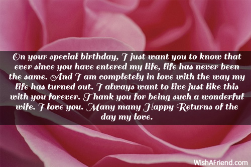 On Your Special Birthday I Just Want You To Know That Ever Since You Have Entered My life Many Many Happy Returns Of The Day May Love