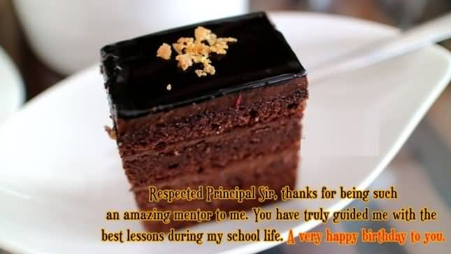 Respected Principal Sir. Thanks For Being Such An Amazing Mentor To Me A Very Happy Birthday To you
