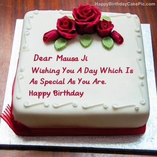 Rose Cake For Dear Mauas Ji Wishing You A Day Which Is As Special As You Are Happy Birthday