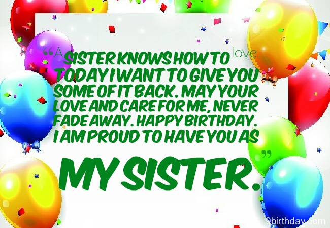 Sister Knows How To Love Today I Want To Give You I Am Proud To Have You As My Sister