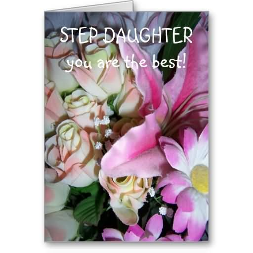 Step Daughter You Are the Best