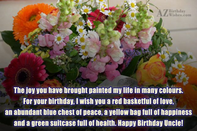 The Joy You Have Brought Painted My Life In Many Colours For Your Birthday I Wish You A Red Basketful