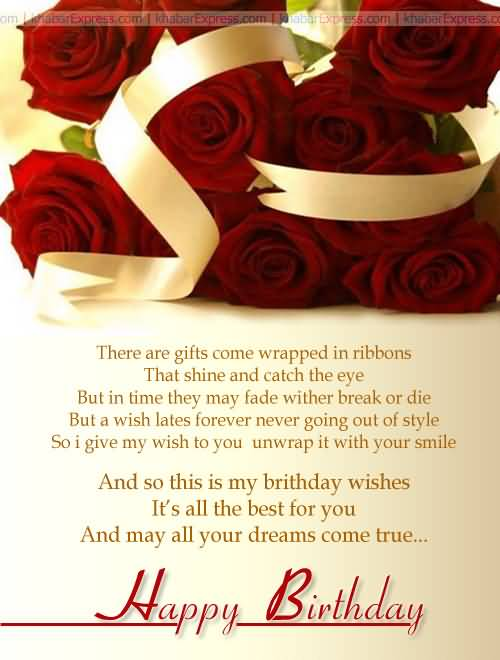 There Are Gift Come Wrapped In Ribbons And May All Your Dreams Come True Happy Birthday