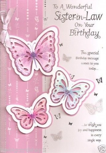 To A Wonderful Sister In Law On Your Birthday To Wish You Joy And Happiness In Every Single Way