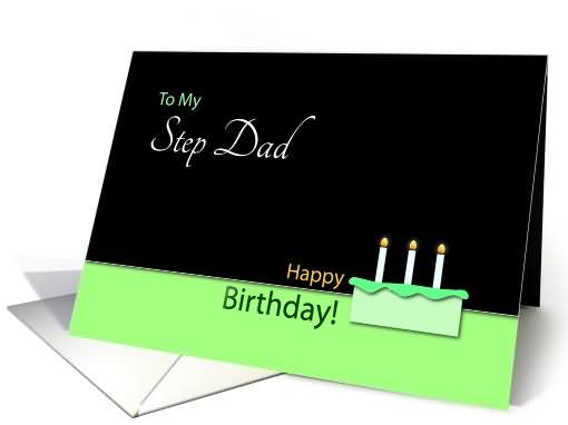 To My Step Dad Happy Birthday Best Greeting