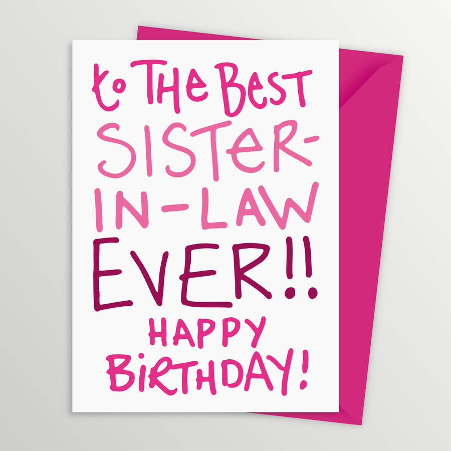 To The Best Sister In Law Ever Happy Birthday