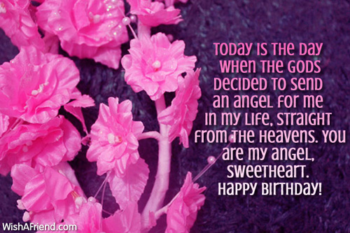 Today Is The Day When The Gods Decided To Send An Angel For Me Sweetheart Happy Birthday