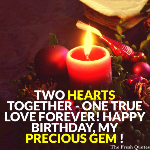 Two Hearts Toghter One True Love Happy Birthday Precious Gem