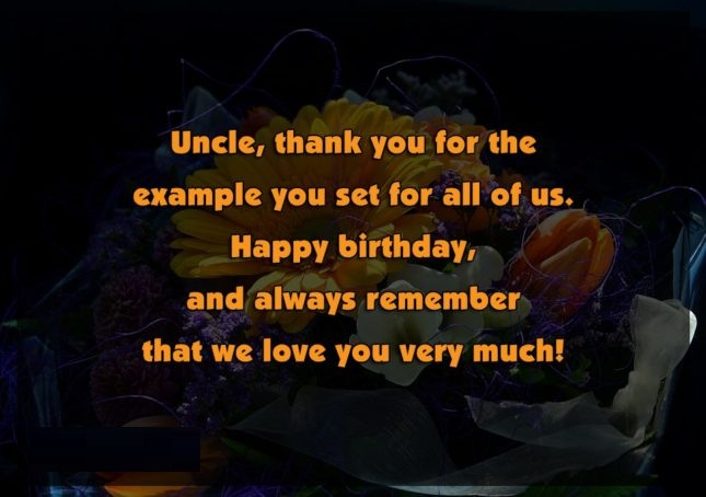 Uncle Thanks You For The Example You Set For All Of Us Happy Birthday