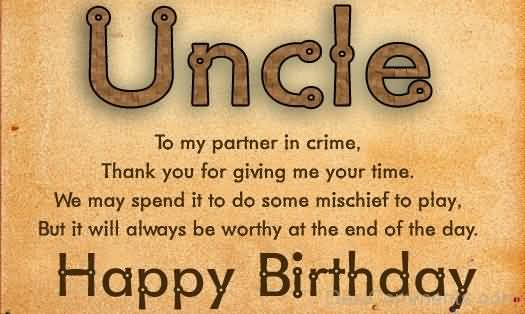 Uncle To My Partner In Crime Thank You For Giving Me Your Time Happy Birthday