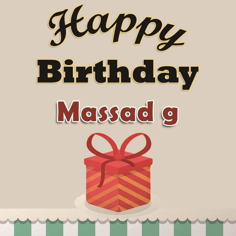 Wish To Happy Birthday Massad G