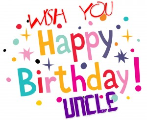 Wish You Happy Birthday Uncle