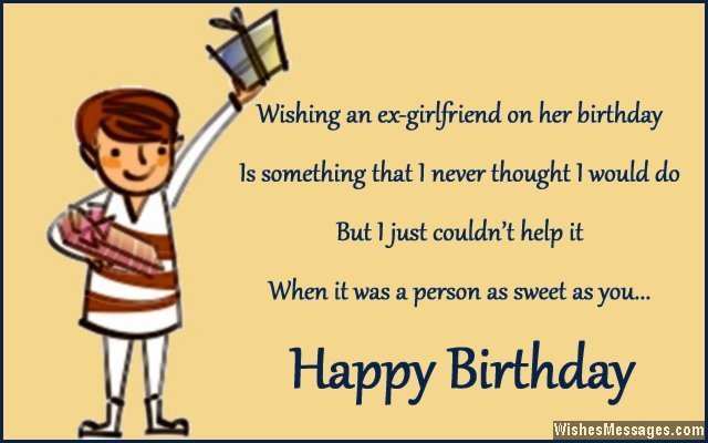 Wishing An Ex Girlfriend On Her Birthday When It Was A Person As Sweet As You Happy Birthday