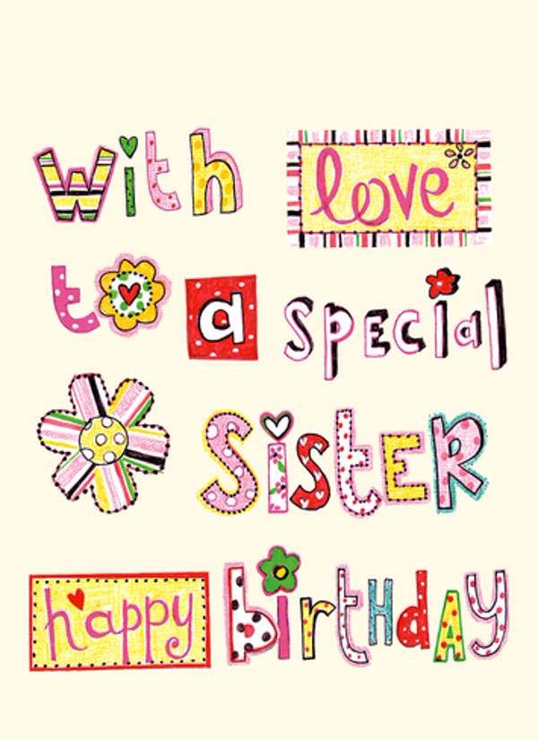 With Love To A Special Sister Happy Birthday