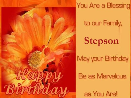 You Are A Blessing To Our Family Stepson Happy Birthday
