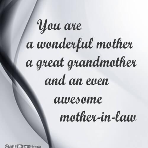 You Are A Wonderful Mother A Great Grandmother And An Even Awesome Mother In Law