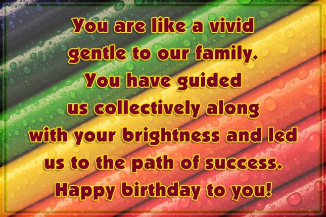 You Are Like A Vivid Gentle Yo Our Family You Have Guided Happy Birthday To You
