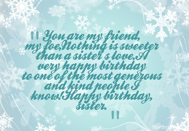 You Are My Friend My Happy Birthday Sister