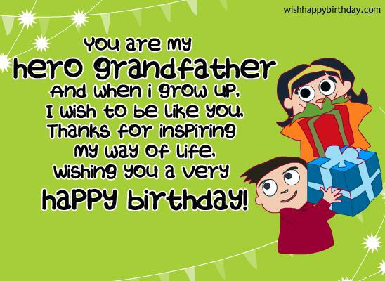 You Are My Hero Grandfather And When I Grow Up I Wish To Be Like You