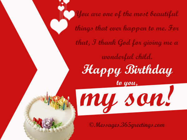 You Are One Of The Most Beautiful Things That Ever Happen To Me Happy Birthday to You My Son