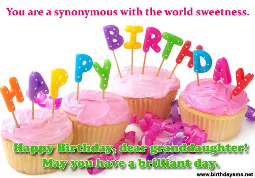 You Are Synonymous With The World Sweetness Happy Birthday Dear Granddaughter