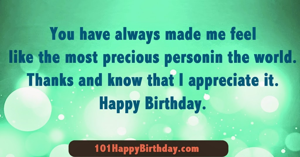 You Have Always Made Me Feel Like Most Precious Personin The World Thank Happy Birthday