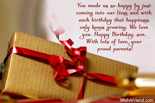 You Made Us So Hap[py By Just Coming Into Our Living And With Happy Birthday Son
