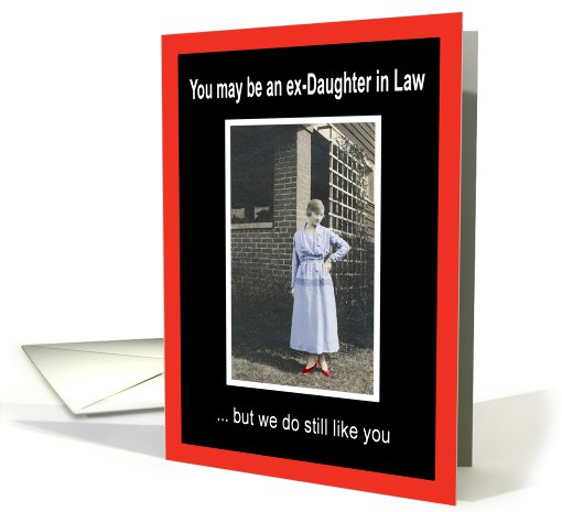 You May Be An Ex Daughter In Law