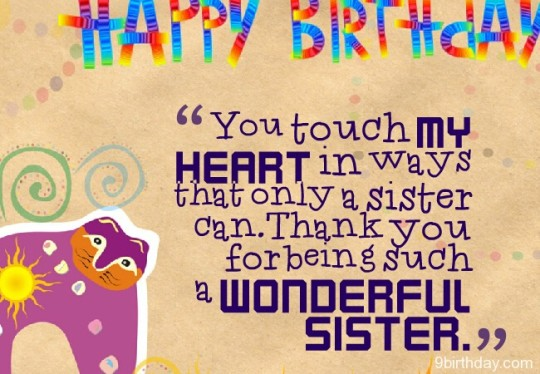 You Touch My Heart In Ways That Only A Sister Can Thank You Wonderful Sister