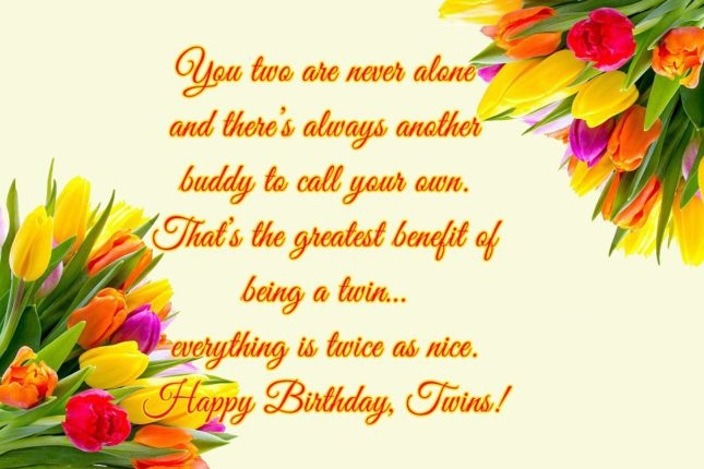 You Two Are Never Alon And There's Always Another Everything Is Twice As Nice Happy Birthday Twins