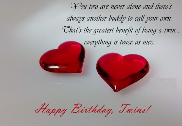 You Two Are Never Alone And therre's Always Another Buddy To Call You Own Happy Birthday Twin