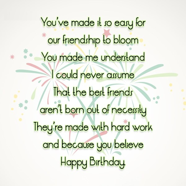 You've made It So easy For Our Friendship To Bloom Happy Birthday