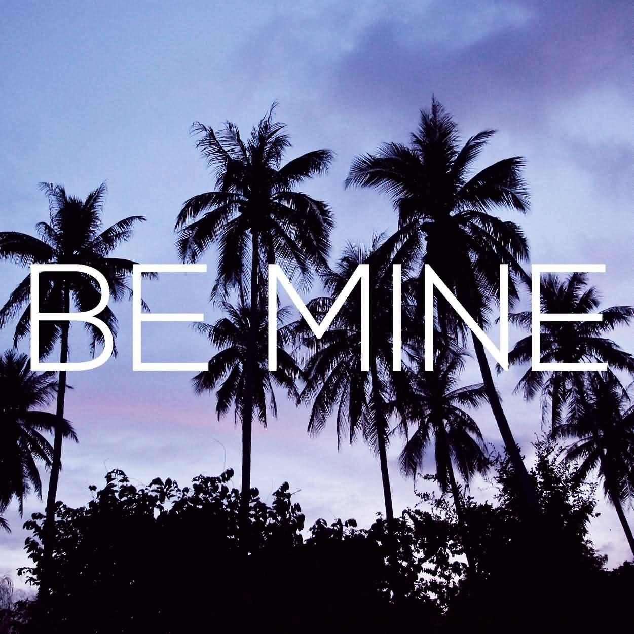 Be Mine Wallpaper