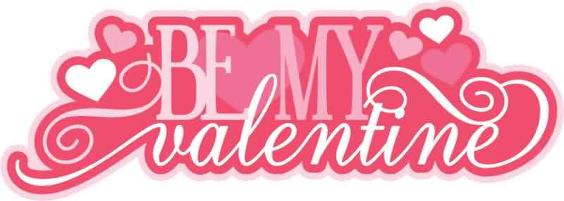 Be My Valentine Greeting Image