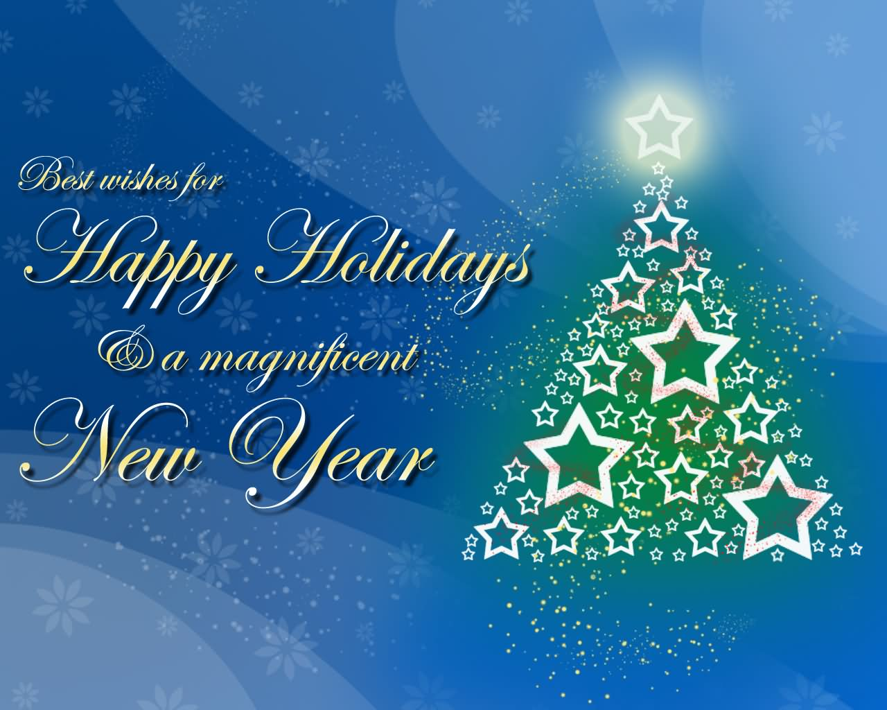 Best Wishes For Happy Holidays And A Magnificent New Year Greeting Picture