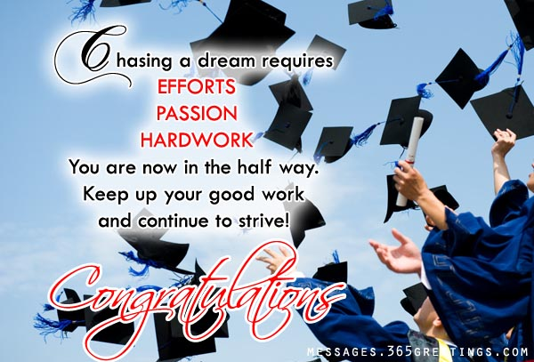 Chasing A Dream Requires Efforts Passion Hard work Congratulations On Graduation Wishes