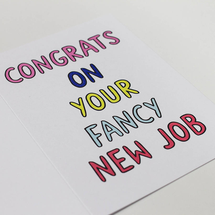 Congrats On Your Fancy New Job Greeting Picture