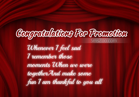 Congratulations For Promotion Whenever I Feel Sad I Remember Those Moments When We Were Together Greeting Picture