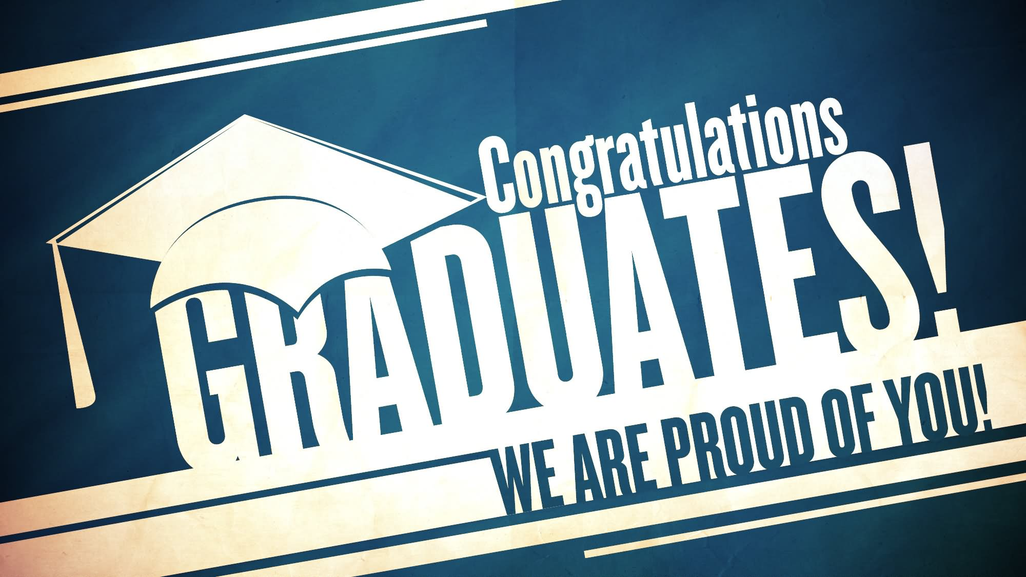 Congratulations Graduates We Are Proud Of You Greeting Picture
