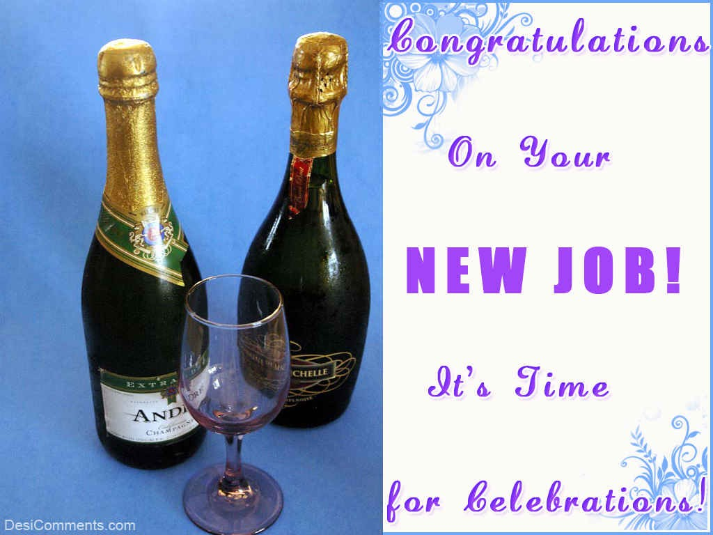 Congratulations On Your New Job Its Time For Celebrations Image